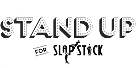 Stand Up for slapstick